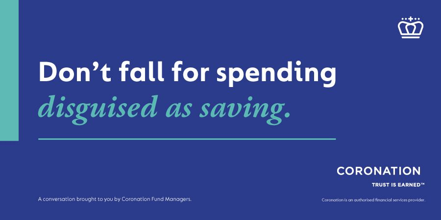 Coronation - dont fall for spending disguised as saving
